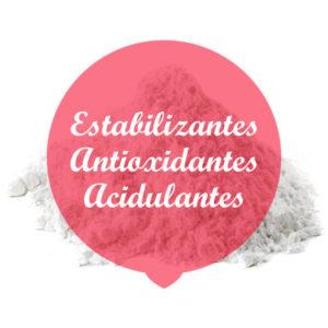 Estabilizantes, Antioxidantes y Acidulantes